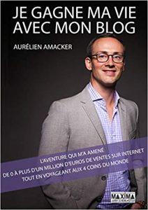 mettre-ma-vie-avec-mon-blog-livre-Aurelien Amacker