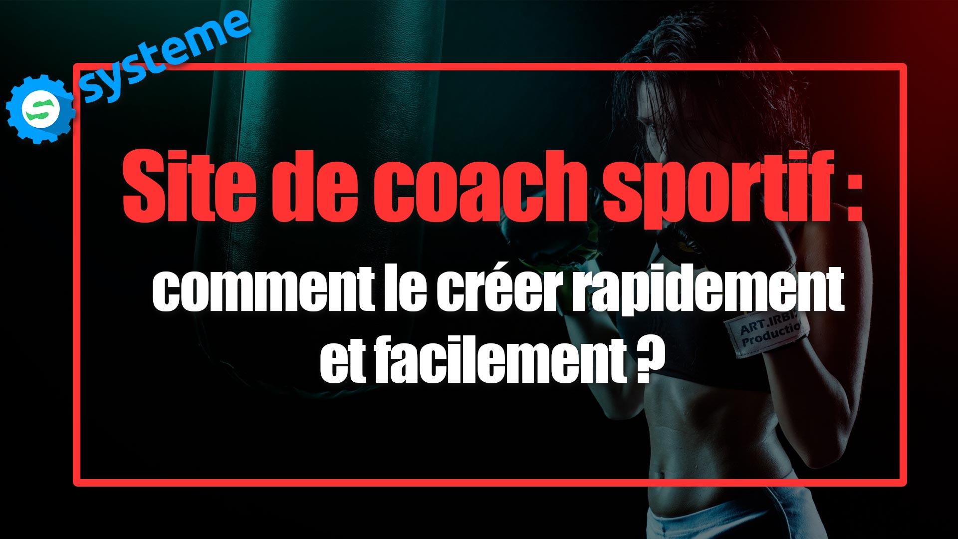 Site-coach-sportif-en-ligne-comment-le-faire-facilement
