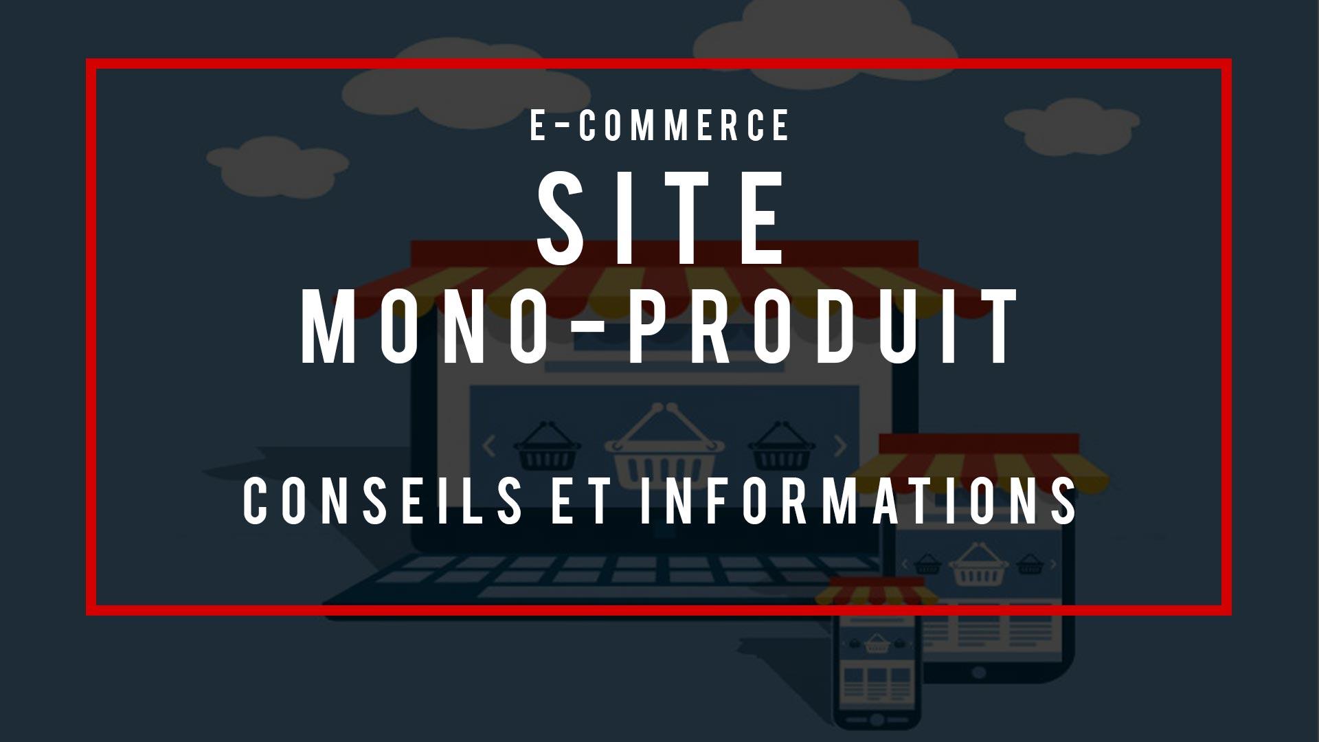 Site-mono-produit-conseils-et-informations