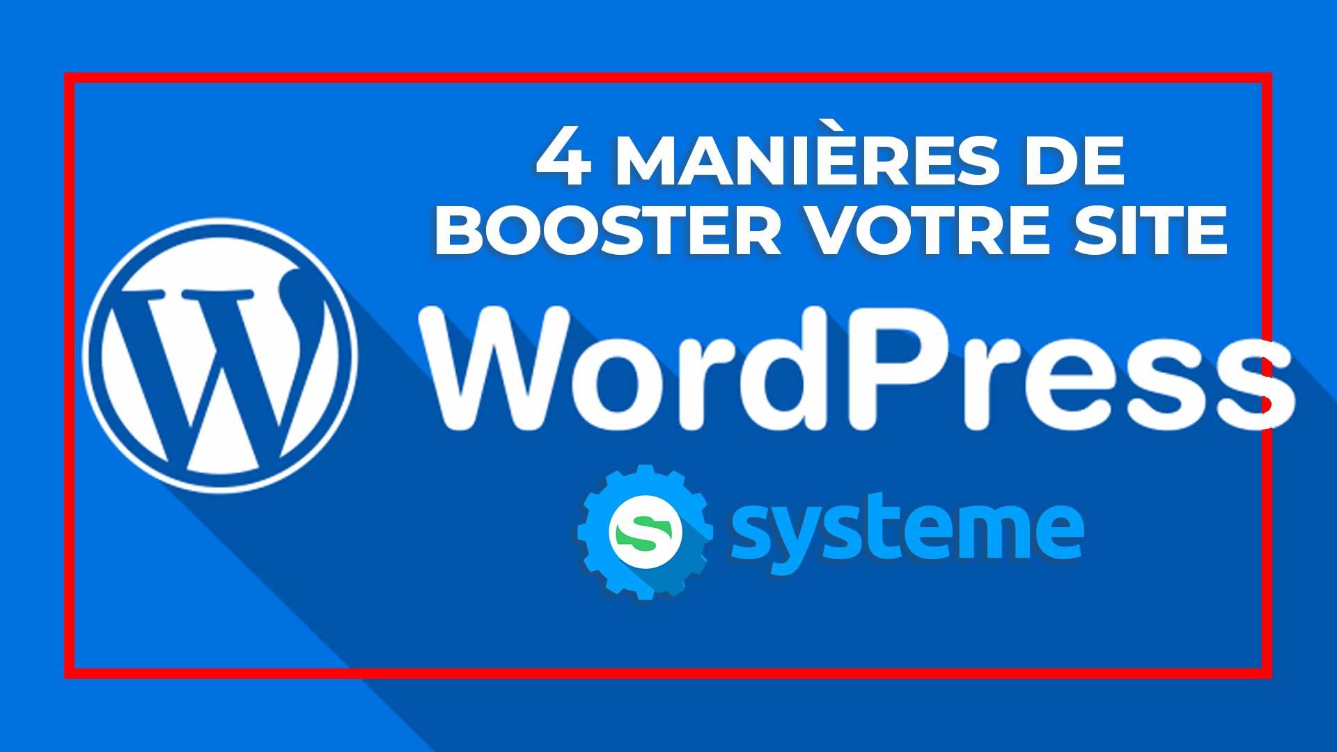 4-manière-de-bosster-son-site-word-press-systeme-io