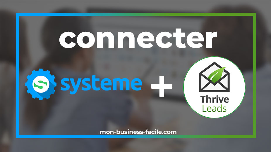 conneter-systeme-io-et-thrive-lead