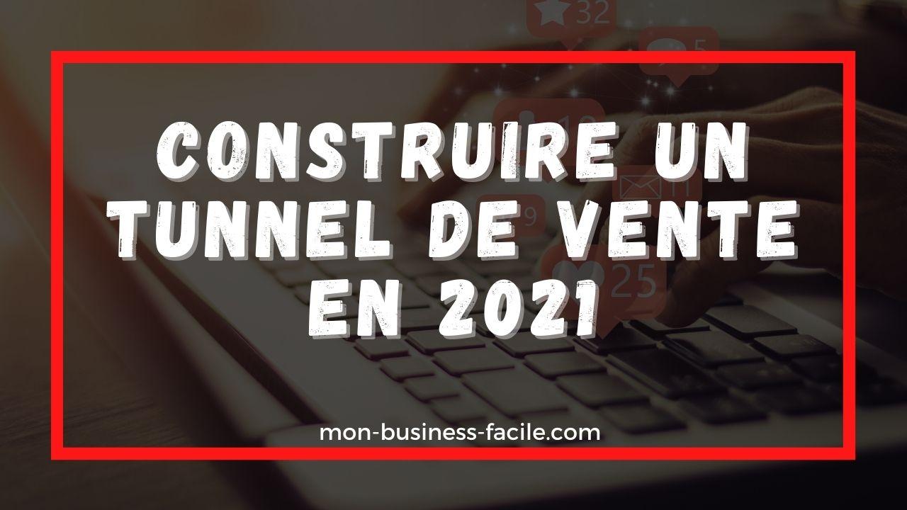 Tunnel de vente 2021