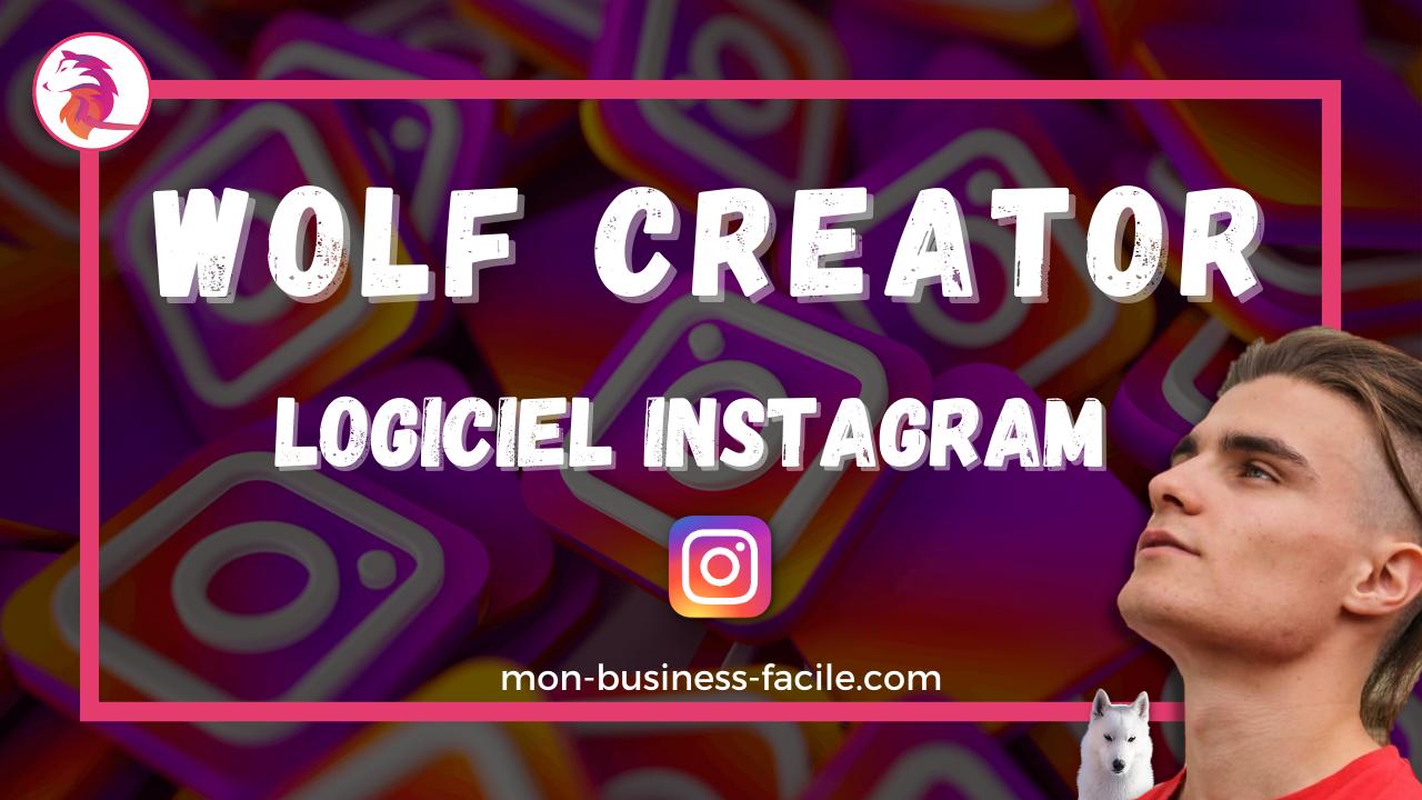 Wolf Creator - Logiciel Instagram