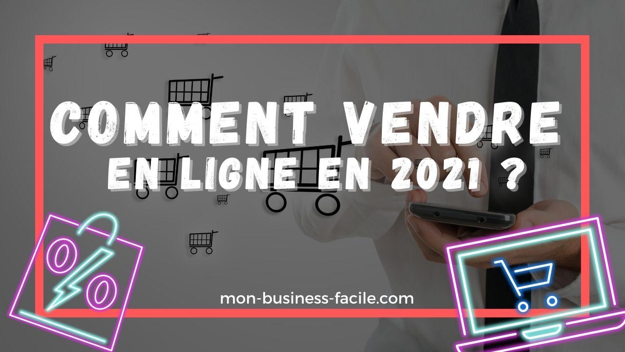 comment-vendre-en-ligne-2021