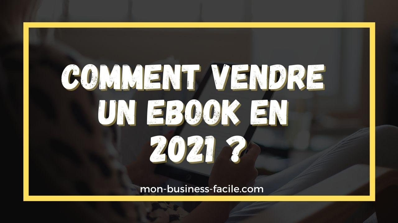 comment vendre un ebook en 2021
