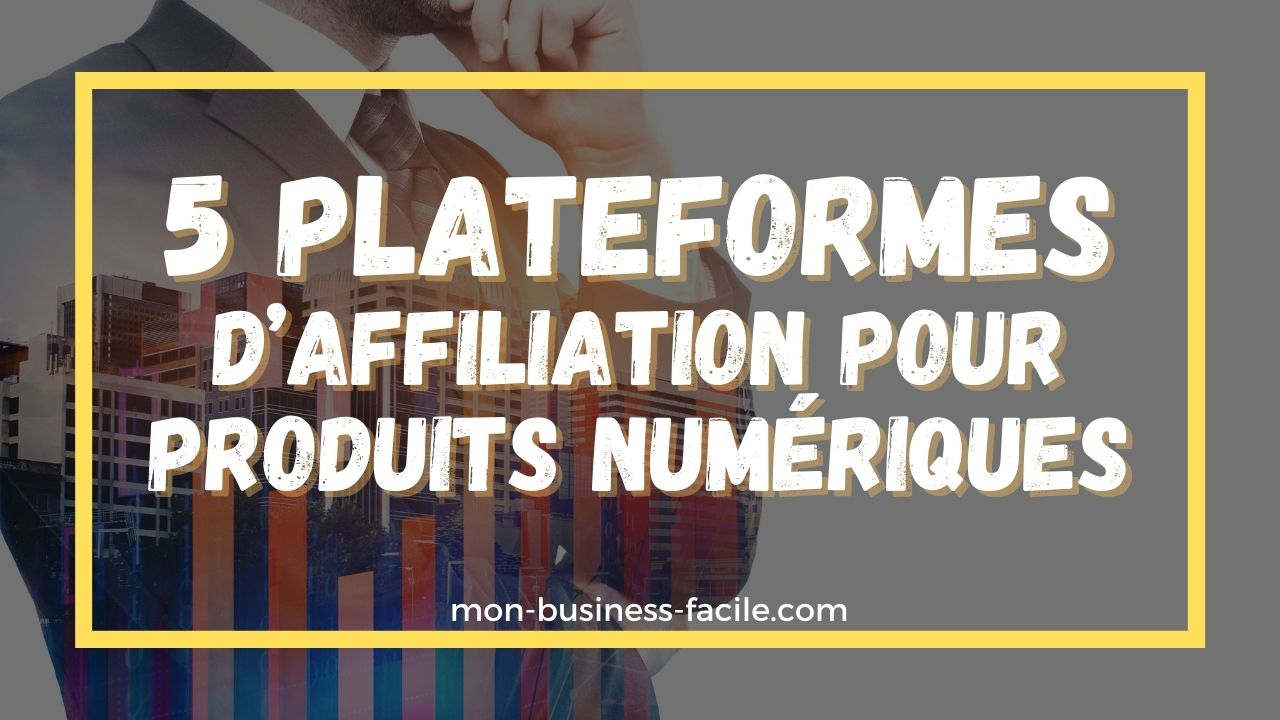 plateforme d'affiliation pour produits numériques